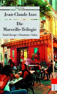 Jean-Claude Izzo, Marseille-Trilogie, Buch