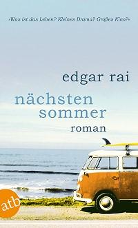 Edgar Rai, Nächsten Sommer, Buch