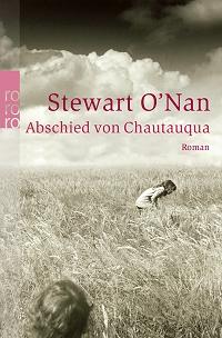 Stewart O'Nan, Abschied von Chautauqua, Rowohlt Verlag, Buchcover