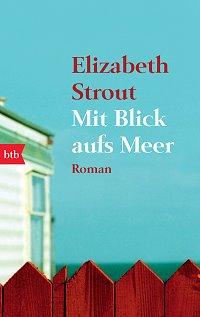 Buchcover, Mit Blick aufs Meer, Elizabeth Strout, btb