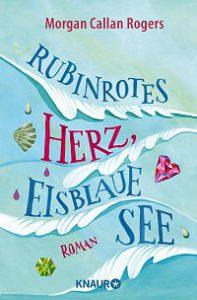 Rubinrotes Herz, eisblaue See, Buchcover