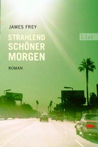 James Frey, Strahlend schöner Morgen, Buchcover